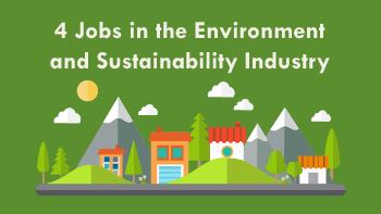 4 Jobs Environment and Sustainability350x197