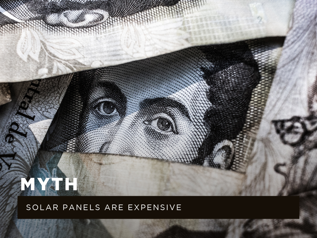 Myth #2: Solar panels are expensive