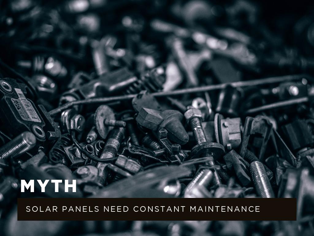 Myth #6: Solar panels need constant maintenance