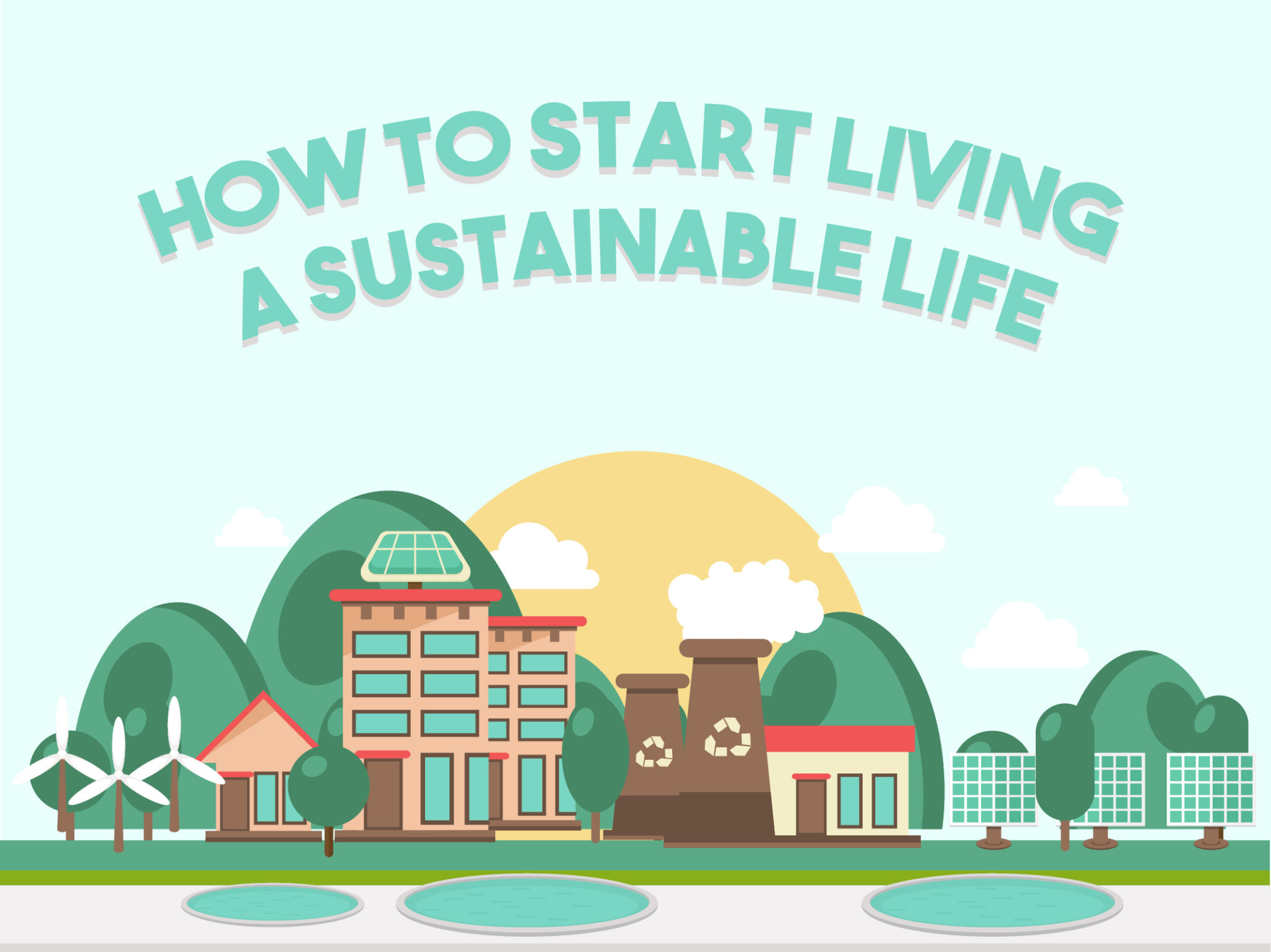 How to Start Living a Sustainable Life